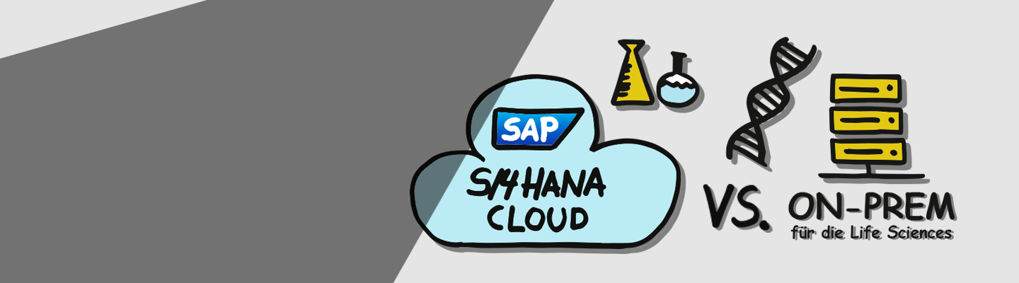 SAP S/4HANA Cloud vs. On-Prem für die Life Sciences